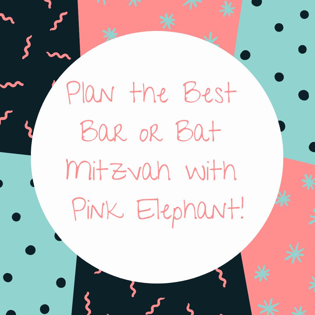 Plan the Best Bar or Bat Mitzvah with Pink Elephant