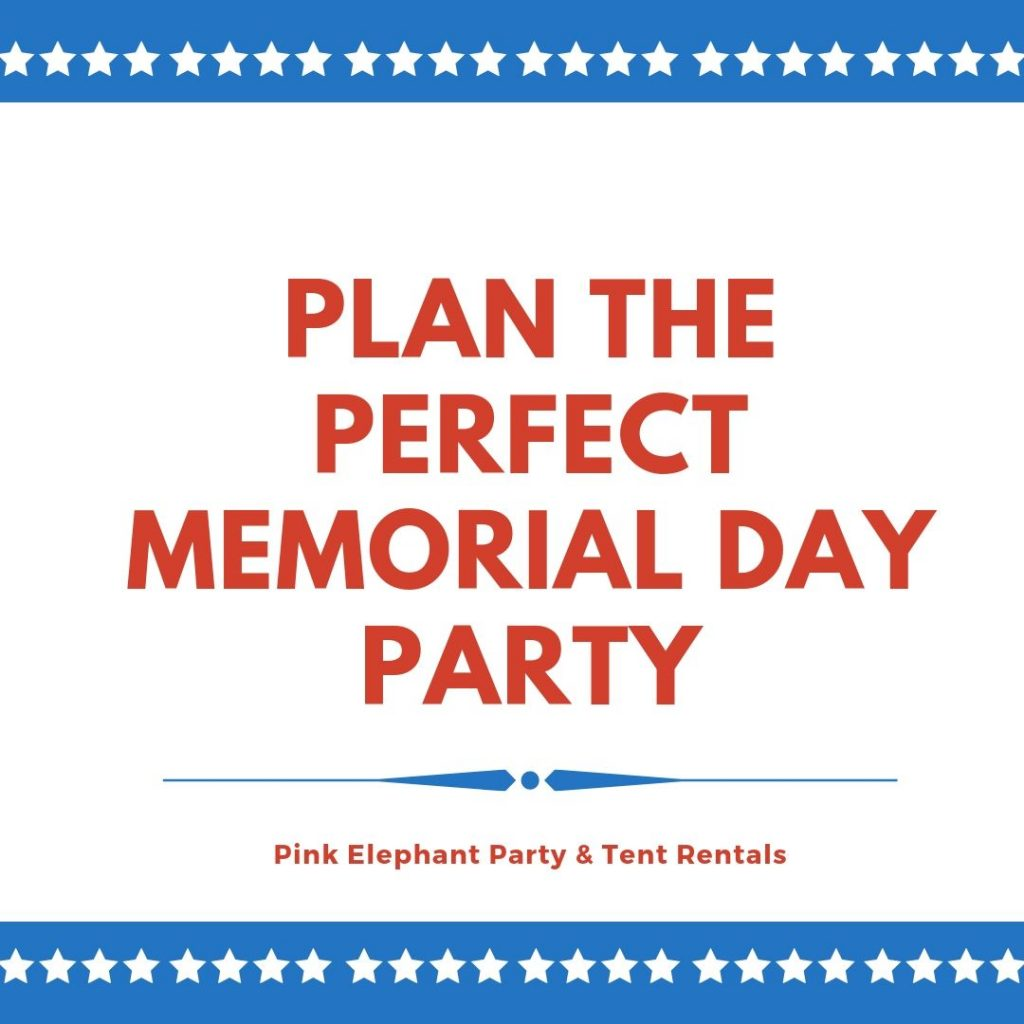 Plan the Perfect Memorial Day Party with Pink Elephant